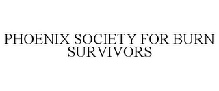 mark for PHOENIX SOCIETY FOR BURN SURVIVORS, trademark #85707907