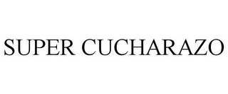 mark for SUPER CUCHARAZO, trademark #85707965