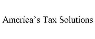 mark for AMERICA'S TAX SOLUTIONS, trademark #85708070