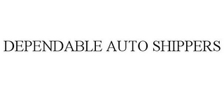 mark for DEPENDABLE AUTO SHIPPERS, trademark #85708266