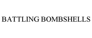 mark for BATTLING BOMBSHELLS, trademark #85708453