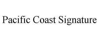 mark for PACIFIC COAST SIGNATURE, trademark #85708635