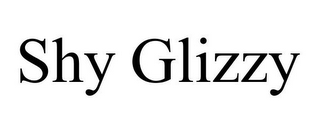 mark for SHY GLIZZY, trademark #85708798