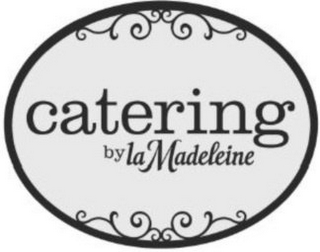 mark for CATERING BY LA MADELEINE, trademark #85709426