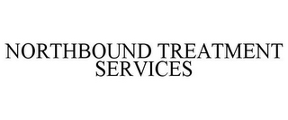mark for NORTHBOUND TREATMENT SERVICES, trademark #85709907