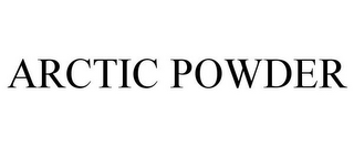 mark for ARCTIC POWDER, trademark #85710695