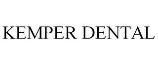 mark for KEMPER DENTAL, trademark #85710824