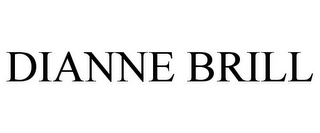 mark for DIANNE BRILL, trademark #85711286