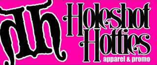 mark for HH HOLESHOT HOTTIES APPAREL & PROMO, trademark #85711603