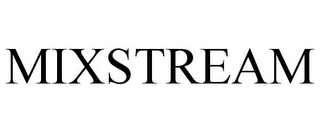 mark for MIXSTREAM, trademark #85711625