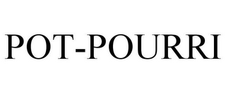 mark for POT-POURRI, trademark #85711811