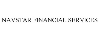 mark for NAVSTAR FINANCIAL SERVICES, trademark #85712814