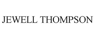 mark for JEWELL THOMPSON, trademark #85713777