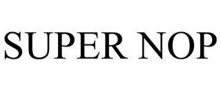 mark for SUPER NOP, trademark #85713809