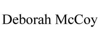 mark for DEBORAH MCCOY, trademark #85713914