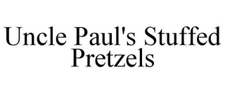 mark for UNCLE PAUL'S STUFFED PRETZELS, trademark #85713954
