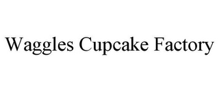 mark for WAGGLES CUPCAKE FACTORY, trademark #85713971