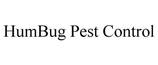 mark for HUMBUG PEST CONTROL, trademark #85714081