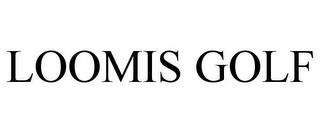 mark for LOOMIS GOLF, trademark #85714221