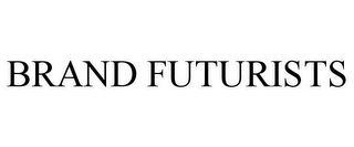 mark for BRAND FUTURISTS, trademark #85714413