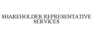 mark for SHAREHOLDER REPRESENTATIVE SERVICES, trademark #85715006