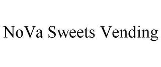 mark for NOVA SWEETS VENDING, trademark #85715024