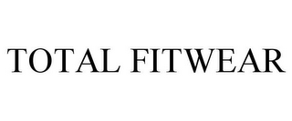 mark for TOTAL FITWEAR, trademark #85715310
