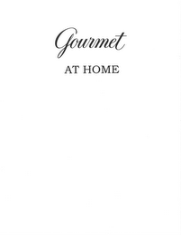 mark for GOURMET AT HOME, trademark #85715552