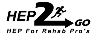 mark for HEP2GO HEP FOR REHAB PRO'S, trademark #85715635
