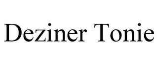 mark for DEZINER TONIE, trademark #85715642
