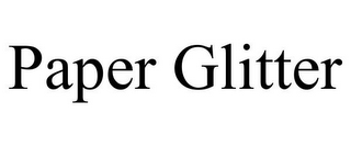 mark for PAPER GLITTER, trademark #85715773