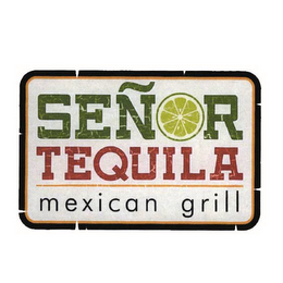 mark for SEÑOR TEQUILA MEXICAN GRILL, trademark #85716013