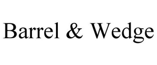 mark for BARREL & WEDGE, trademark #85716158