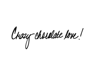 mark for CRAZY CHOCOLATE LOVE!, trademark #85716241