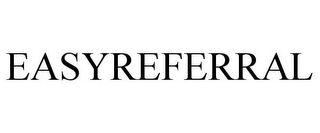mark for EASYREFERRAL, trademark #85716709