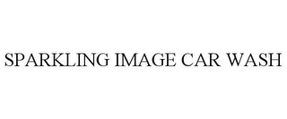 mark for SPARKLING IMAGE CAR WASH, trademark #85716873