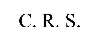 mark for C. R. S., trademark #85716888