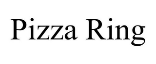 mark for PIZZA RING, trademark #85717068