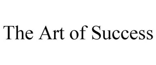 mark for THE ART OF SUCCESS, trademark #85717716