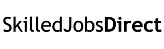 mark for SKILLEDJOBSDIRECT, trademark #85717737