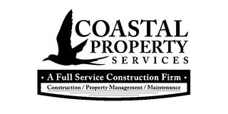 mark for COASTAL PROPERTY SERVICES ·A FULL SERVICES CONSTRUCTION FIRM· CONSTRUCTION / PROPERTY MANAGEMENT / MAINTENANCE, trademark #85718127
