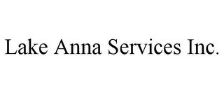 mark for LAKE ANNA SERVICES INC., trademark #85718155