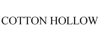 mark for COTTON HOLLOW, trademark #85718373