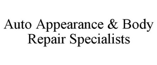 mark for AUTO APPEARANCE & BODY REPAIR SPECIALISTS, trademark #85718394