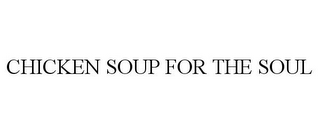 mark for CHICKEN SOUP FOR THE SOUL, trademark #85718448