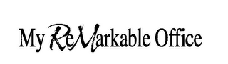 mark for MY REMARKABLE OFFICE, trademark #85718613