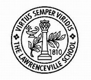 mark for VIRTUS SEMPER VIRIDIS THE LAWRENCEVILLE SCHOOL 1810, trademark #85719761