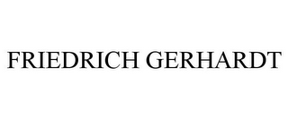 mark for FRIEDRICH GERHARDT, trademark #85719931