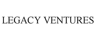 mark for LEGACY VENTURES, trademark #85719989