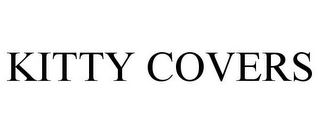 mark for KITTY COVERS, trademark #85720126